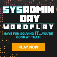 SysAdmin Day Wordplay